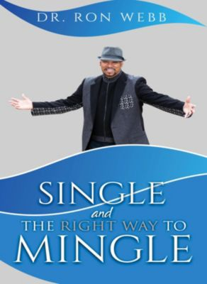 Single And The Right Way To Mingle, Ron Webb
