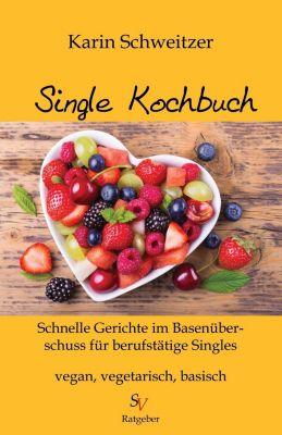 Single-Kochbuch, Karin Schweitzer