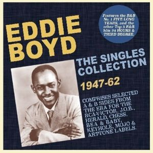 Singles Collection 1947-1962, Eddie Boyd