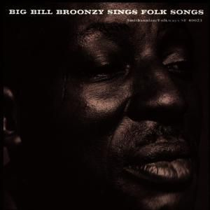 Sings Folk Songs, Big Bill Broonzy