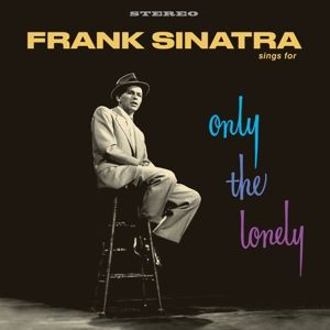 Sings For Only The Lonely + 1 Bonus, Frank Sinatra