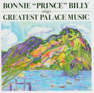 "Sings Greatest Palace Music (Gatefold 3-Sided 2lp) (Vinyl), Bonnie ""prince"" Billy"