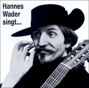 Singt eigene Lieder, Hannes Wader