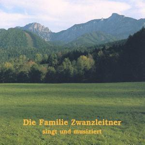 Singt und musiziert, Familie Zwanzleitner