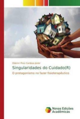 Singularidades do Cuidado(R), Odemir Pires Cardoso Júnior