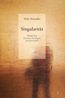 Singularität - Mieke Mosmuller |