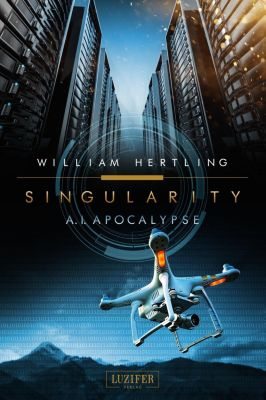 Singularity - A.I. Apocalypse - William Hertling |