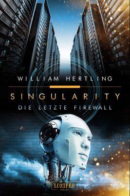 Singularity: Die letzte Firewall, William Hertling