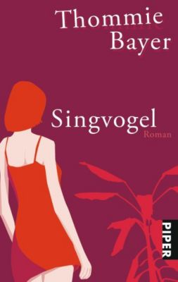 Singvogel - Thommie Bayer |