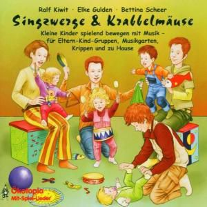 Singzwerge & Krabbelmaeuse, Ralf Kiwit, E gulden, B. scheer
