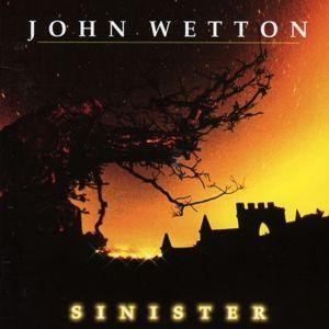 Sinister, John Wetton