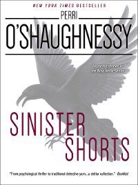 Sinister Shorts, Perri O'Shaughnessy