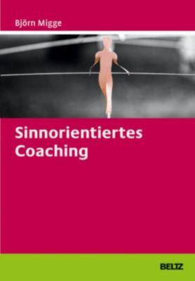 Sinnorientiertes Coaching, Björn Migge