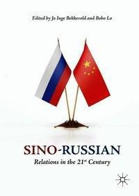 Sino-Russian Relations in the 21st Century