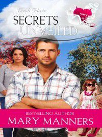 Sins & Virtues: Secrets Unveiled, Mary Manners