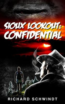 Sioux Lookout: Confidential, Richard Schwindt