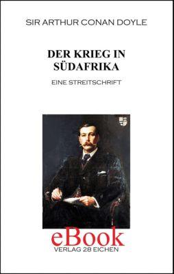 Sir Arthur Conan Doyle: Ausgewählte Werke: Der Krieg in Südafrika, Arthur Conan Doyle