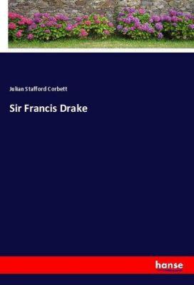 Sir Francis Drake, Julian Stafford Corbett