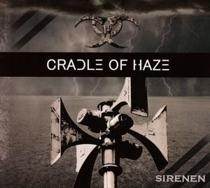Sirenen, Cradle of Haze