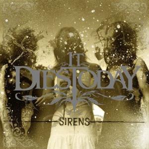 Sirens, It Dies Today