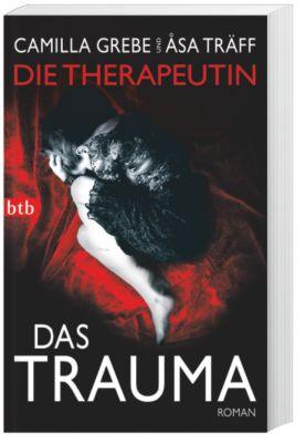 Siri Bergmann Band 2: Das Trauma, Camilla Grebe, Åsa Träff