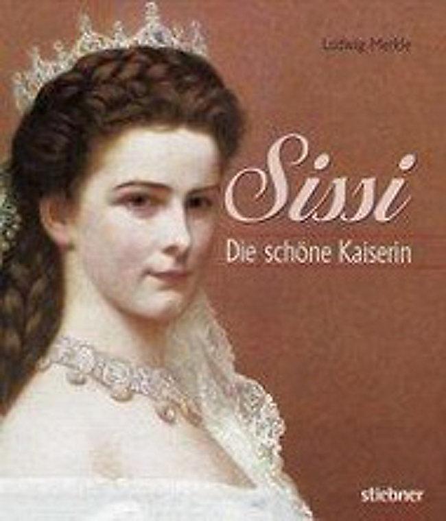 Sissi Die Schöne Kaiserin Buch Portofrei Bei Weltbildde