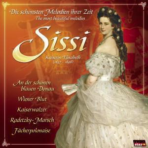 Sissi: Die schönsten Melodien, Various