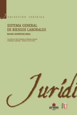 Sistema general de riesgos laborales, Rafael Rodríguez Mesa