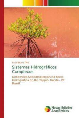 Sistemas Hidrográficos Complexos, Paulo Muniz Filho