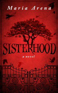 Sisterhood, Maria Arena
