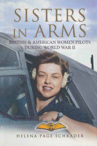 Sisters in Arms, Helena Page Schrader