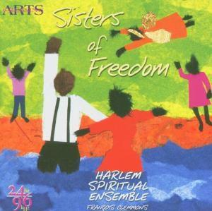 Sisters Of Freedom, Harlem Spiritual Ensemble