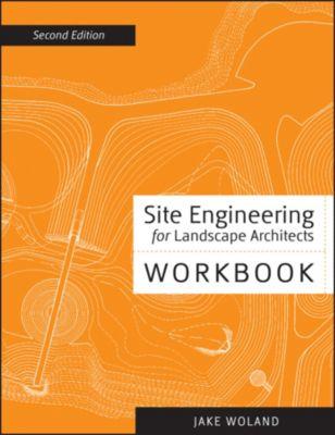 Site Engineering Workbook, Jake Woland