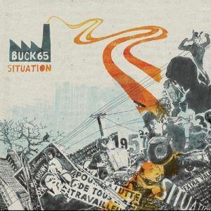 Situation, Buck 65