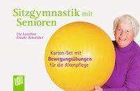 Sitzgymnastik mit Senioren, 32 Karten, Ute Lantelme, Frauke Schneider