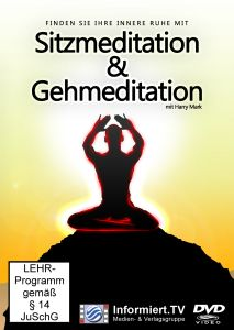 Sitzmeditation & Gehmeditation, Christina Kurbalitsch, Harry Mark