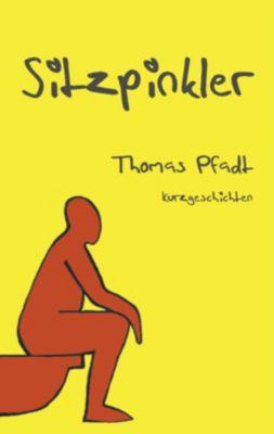 Sitzpinkler - Thomas Pfadt |