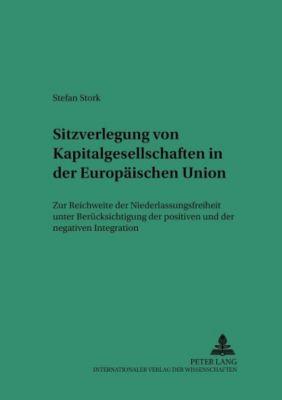 Sitzverlegung von Kapitalgesellschaften in der Europäischen Union, Stefan Stork
