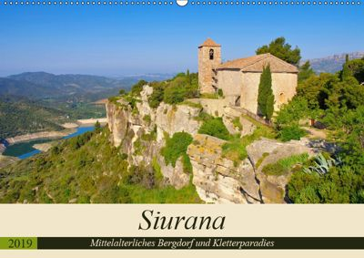 Siurana - Mittelalterliches Bergdorf und Kletterparadies (Wandkalender 2019 DIN A2 quer), LianeM