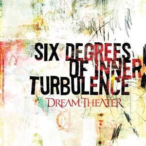 Six Degrees Of Inner Turbulence, Dream Theater