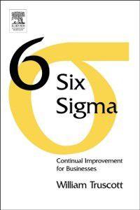 Six Sigma, William Truscott
