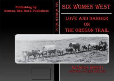 Six Women West, zorroafire