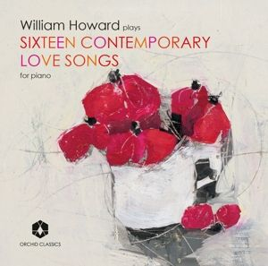 Sixteen Contemporary Love Songs For Piano, William Howard