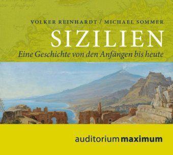 Sizilien, 2 Audio-CDs, Volker Reinhardt, Michael Sommer