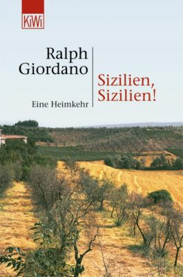 Sizilien, Sizilien!, Ralph Giordano