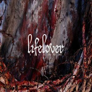 Sjukdom (Gtf/Red Vinyl), Lifelover