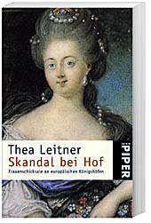 Skandal bei Hof, Thea Leitner