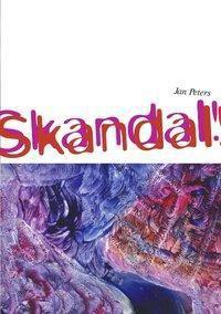 Skandal, Skandal - Jan Peters pdf epub