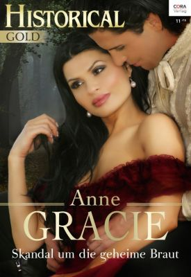 Skandal um die geheime Braut, Anna Gracie