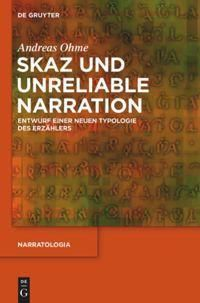 Skaz und Unreliable Narration, Andreas Ohme